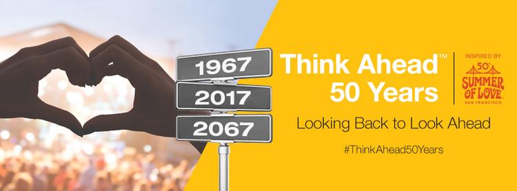Think Ahead™ 50 Years